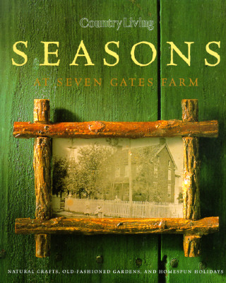 Image for Country Living Seasons at Seven Gates Farm