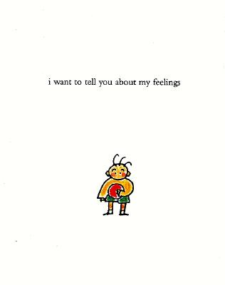 Image for I Want to Tell You About My Feelings