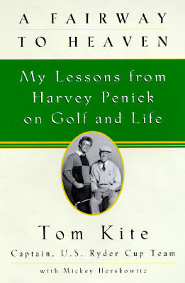 Image for FAIRWAY TO HEAVEN: My Lessons from Harvey Penick o