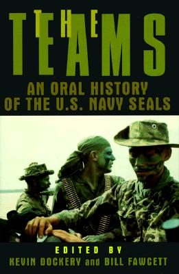 Image for The Teams: An Oral History of the U.S. Navy Seals