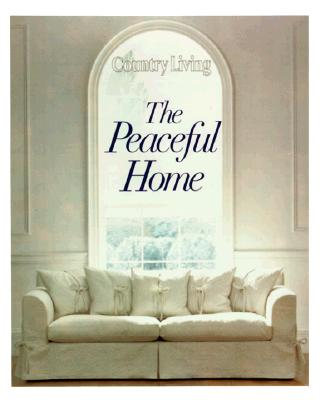 Image for Country Living the Peaceful Home