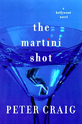 Image for The Martini Shot: A Novel