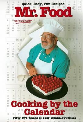 Image for Mr. Food Cooking By the Calendar: Fifty-Two Weeks of Year-round Favorites