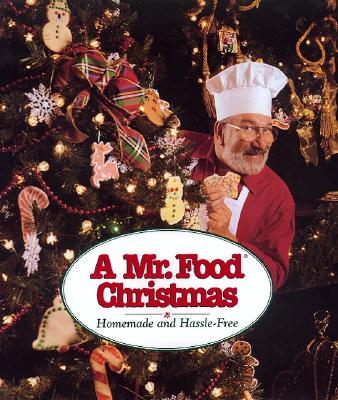 Image for A Mr. Food Christmas: Homemade and Hassle-Free