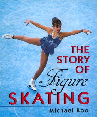 Image for The Story of Figure Skating