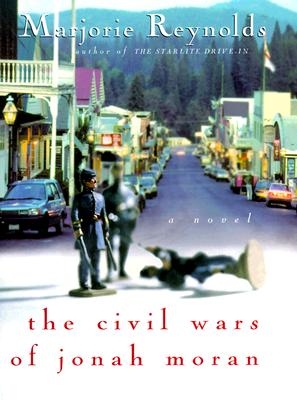 Image for The Civil Wars of Jonah Moran: A Novel