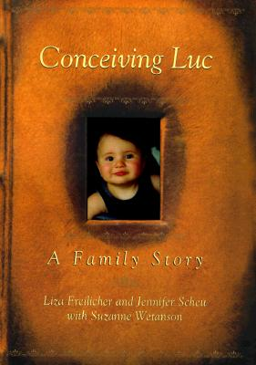 Image for Conceiving Luc: A Family Story