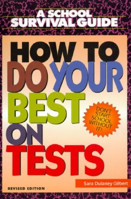Image for How to Do Your Best on Tests (School Survival Guide)