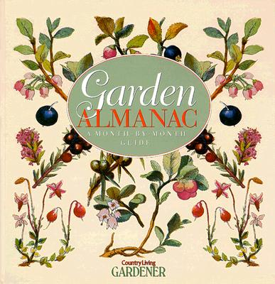 Image for Garden Almanac: A Month-By-Month Guide