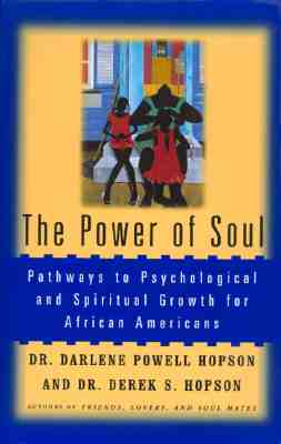 Image for Power of Soul: Pathways To Psychological And Spiritual Growth For African Americans