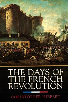 Image for DAYS OF THE FRENCH REVOLUTION