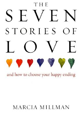 Image for The Seven Stories of Love: And How to Choose Your Happy Ending