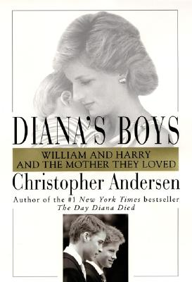 Image for Diana's Boys: William and Harry and the Mother They Loved