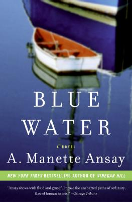 Blue Water, Ansay, A. Manette