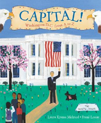 Image for Capital! Washington D.C. from A to Z