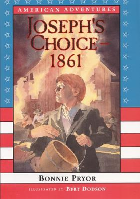 Image for American Adventures: Joseph's Choice: 1861