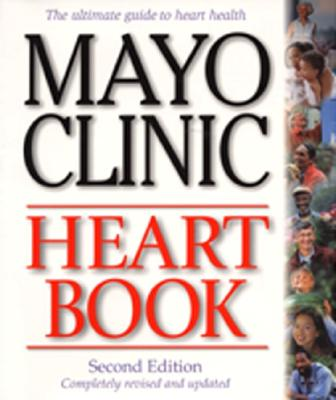 Image for Mayo Clinic Heart Book, Revised Edition: The Ultimate Guide to Heart Health
