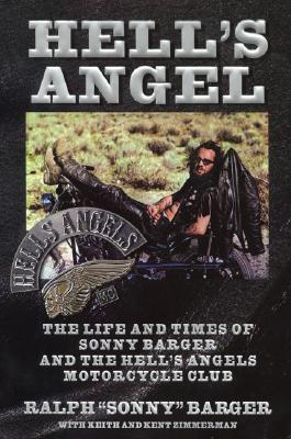 Image for Hell's Angel  **SIGNED 1st Ed./1st Printing + Photo** The Life and Times of Sonny Barger and the Hell's Angels Motorcycle Club