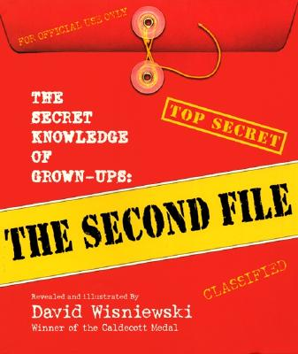 Image for The Secret Knowledge of Grown-ups: The Second File