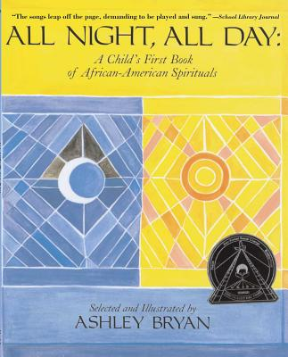 Image for All Night, All Day: A Child's First Book of African-American Spirituals