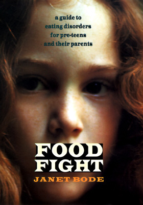 Image for FOOD FIGHT GUIDE TO EATING DISORDERS FOR PRETEENS AND THEIR PARENTS