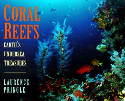 Image for Coral Reefs: Earth's Undersea Treasures