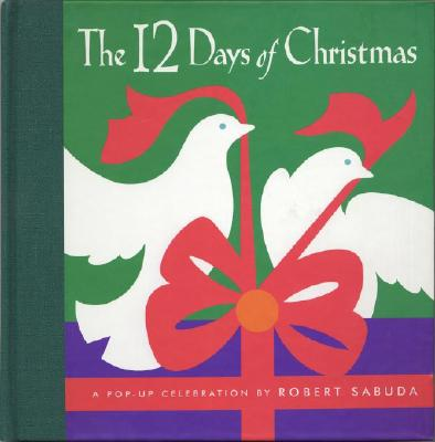 Image for The 12 Days of Christmas : A Pop-Up Celebration