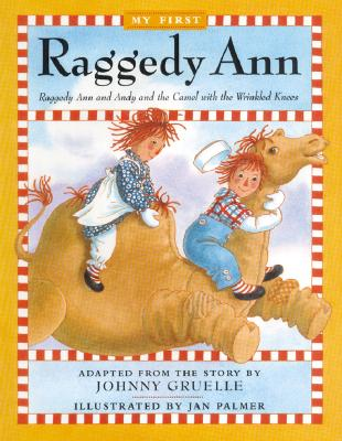 Image for Raggedy Ann and Andy and the Camel with the Wrinkled Knees