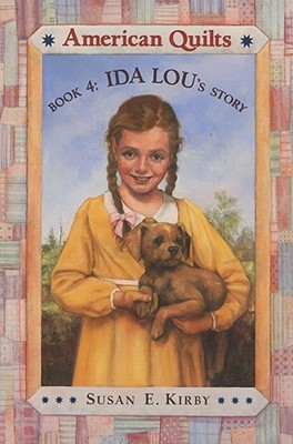"""""""Ida Lou's Story (American Quilts, Book 4)"""", """"Kirby, Susan"""""""