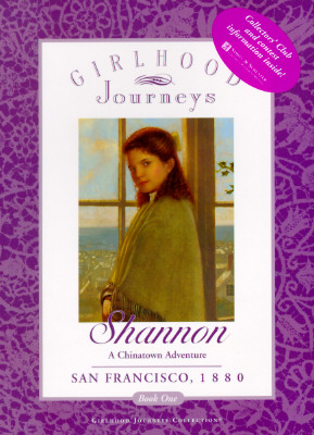 Image for Shannon: A Chinatown Adventure (Girlhood Journeys)