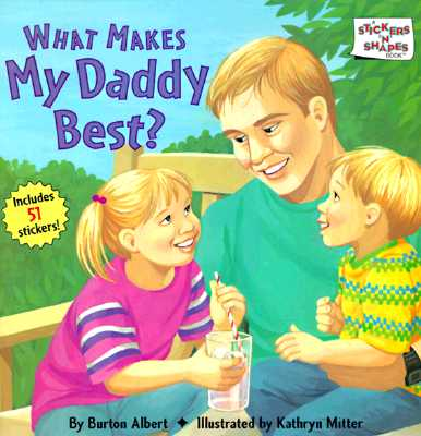 Image for What Makes My Daddy Best?