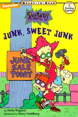Image for Junk, Sweet Junk (Rugrats Ready-to-Read, Level 2)