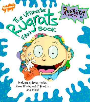 Image for ULTIMATE RUGRATS FAN BOOK