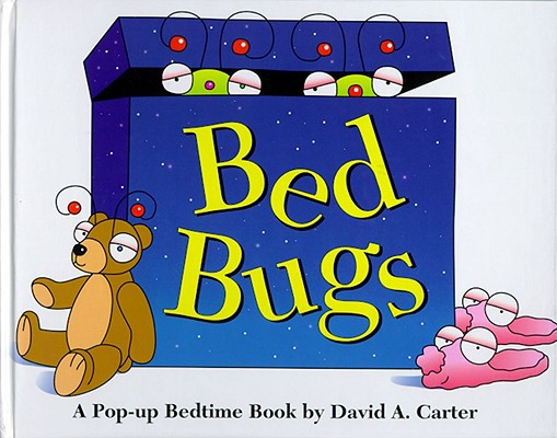 Bed Bugs: A Pop-Up Bedtime Book, Carter, David A.