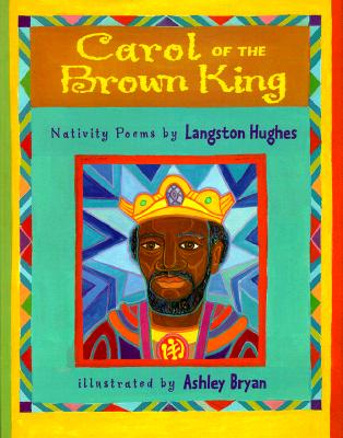 Carol of the Brown King: Nativity Poems, Langston Hughes
