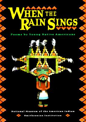 Image for When The Rain Sings: Poems By Young Native Americans
