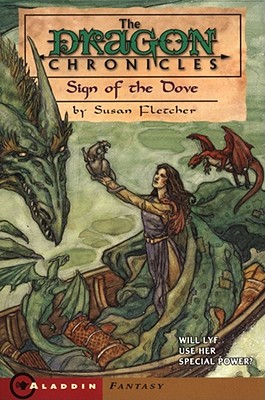 Image for Sign of the Dove (The Dragon Chronicles, Book 3)