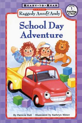 Image for Raggedy Ann and Andy: School Day Adventure