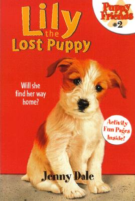 Image for Lily the Lost Puppy (Puppy Friends)