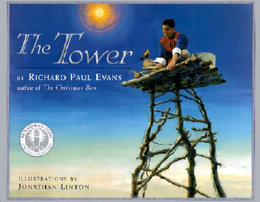 The Tower: A Story of Humility, RICHARD PAUL EVANS