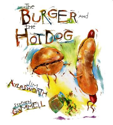 The Burger and the Hot Dog, Aylesworth, Jim