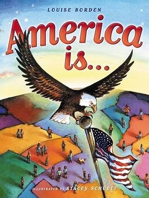 America Is..., Borden, Louise