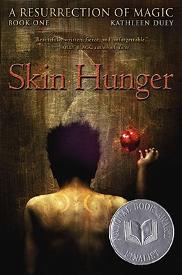 Skin Hunger: Book One, Duey, Kathleen