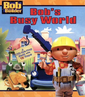 Image for Bob's Busy World (Bob the Builder Jumbo Flap Board Book)