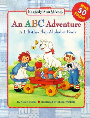Image for An ABC Adventure : A Lift-the-Flap Alphabet Book