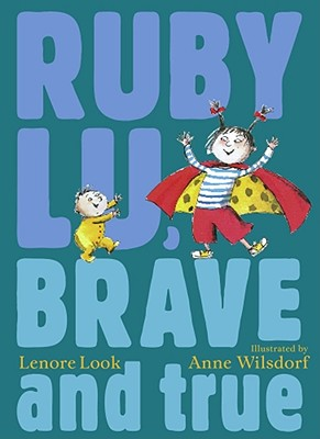 """Ruby Lu, Brave and True"", ""Look, Lenore"""