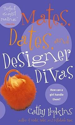 """Image for """"Mates, Dates, and Designer Divas"""""""
