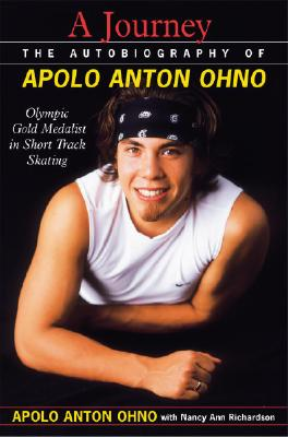 Image for A Journey The Autobiography of Apolo Anton Ohno
