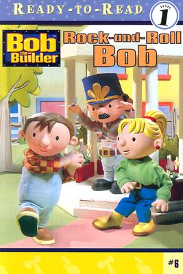 Image for Rock-and-Roll Bob (BOB THE BUILDER READY-TO-READ)