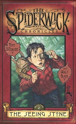 The Seeing Stone (The Spiderwick Chronicles #2), Black, Holly; DiTerlizzi, Tony